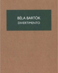 Bartók Béla: Divertimento - kispartitúra