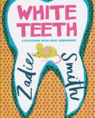 Zadie Smith: White Teeth