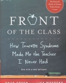 Front of the class - How tourette syndrome made me the teacher I never had