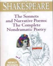 William Shakespeare: The Sonnets and Narrative Poems: The Complete Nondramatic Poetry