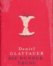 Daniel Glattauer: Die Wunderübung