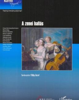 A zenei hallás - Tanulmánykötet Fülöp József szerkesztésében