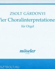 Gárdonyi Zsolt: Vier Choralinterpretationen - orgonára
