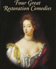 William Wycherley: Four Great Restoration Comedies