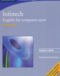 Infotech - English for Computer Users Teacher's Book 4th Edition
