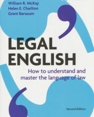 Legal English - How to understand and master the language of law