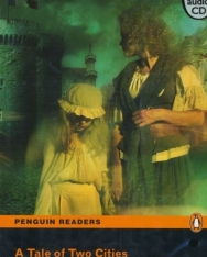 A Tale of Two Cities with MP3 Audio CD - Penguin Readers Level 5