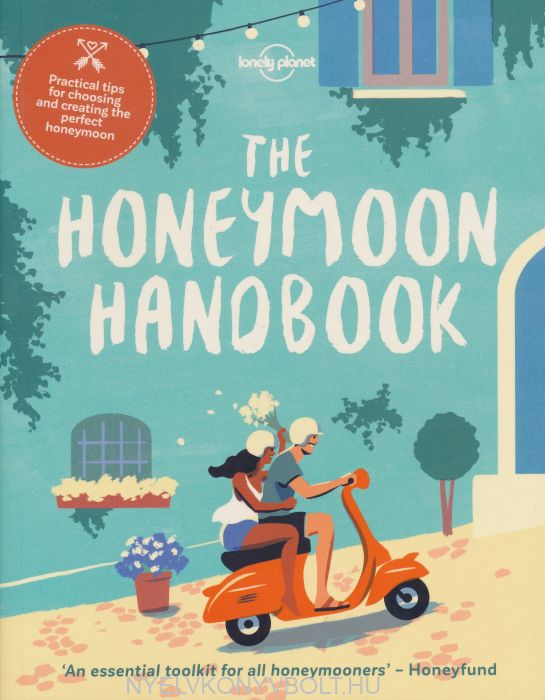 Honeymoon Handbook (Lonely Planet)