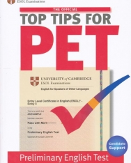 The Official Top Tips for PET - Preliminary English Test - with CD-ROM and Speaking test video