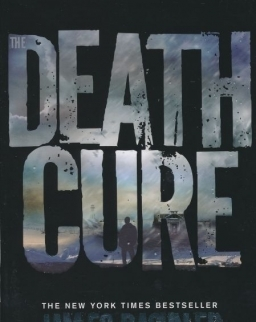 James Dashner: The Death Cure (Maze Runner Book 3)