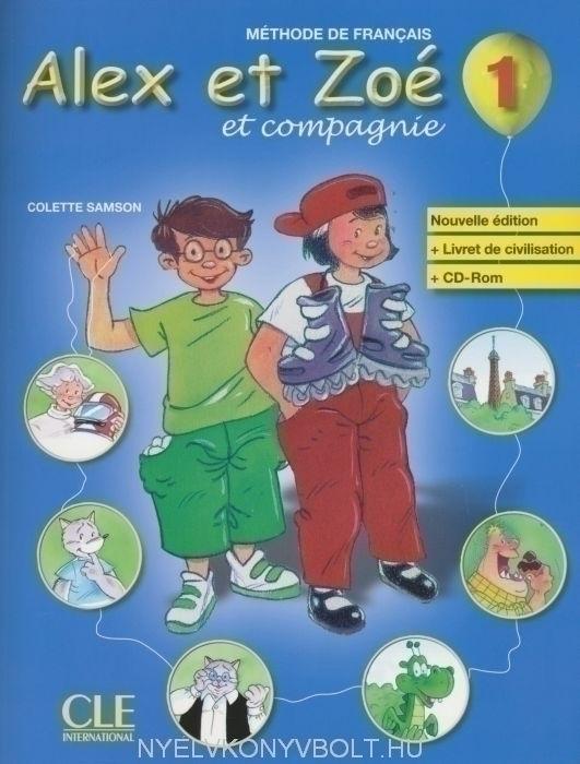 Alex et Zoé et compagnie niveau 1 Méthode de Francais Livre del Eleve avec CD-Rom + Livre de civilisation  Nouvelle Édition