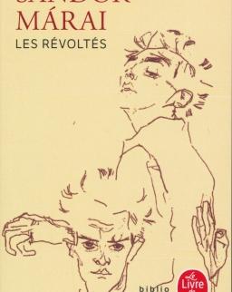 Márai Sándor: Les Révoltés (Zendülők francia nyelven)