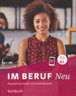 Im Beruf NEU B1+/B2 - Deutsch als Fremd- und Zweitsprache