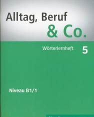 Alltag, Beruf & Co. 5 Wörterlernheft
