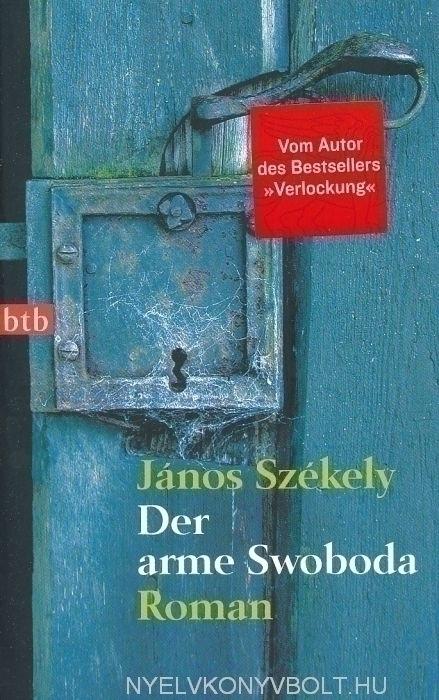Székely János: Der arme Swoboda (John Pen: You can't do that to Swoboda német nyelven)