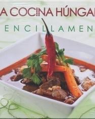 La cocina Húngara Sencillamente Vol. 2