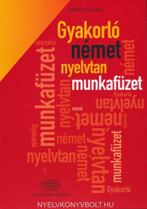 Gyakorló Német Nyelvtan Munkafüzet