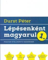 Durst Péter: Lépésenként Magyarul 1 Magyar nyelvkönyv kezdőknek 2017 kiadás