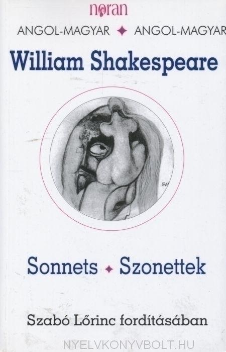 William Shakespeare: Sonnets - Szonettek