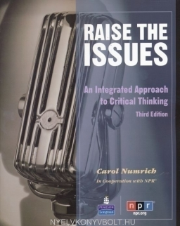 Raise the Issues - An Integrated Approach to Critical Thinking Student's Book 3rd Edition