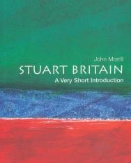 John Morrill: Stuart Britain-  A Very Short Introduction