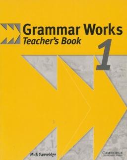 Grammar Works 1 Teacher's book