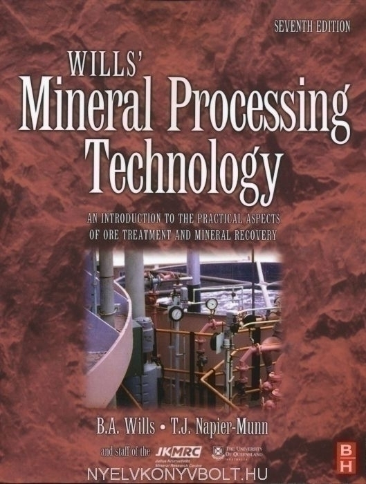 Wills' Mineral Processing Technology, Seventh Edition