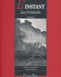 Szabó Magda: L'Instant - La créüside (A pillanat francia nyelven)