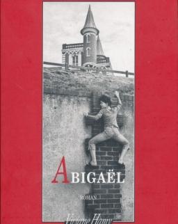 Szabó Magda: Abigaël