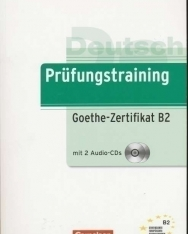 Prüfungstraining Goethe-Zertifikat B2 mit CDs