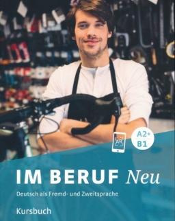 Im Beruf Neu A2+/B1 Kursbuch