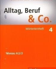 Alltag, Beruf & Co. 4 Wörterlernheft