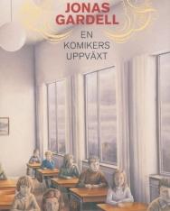 Jonas Gardell: En komikers uppväxt