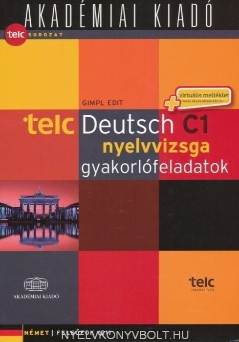 TELC Deutsch C1 nyelvvizsga gyakorlófeladatok - német felsőfok - virtuális melléklettel