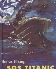 Dékány: SOS Titanic (német nyelven)