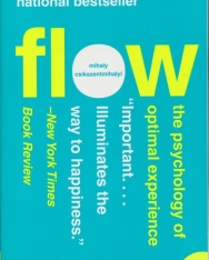 Csíkszentmihályi Mihály: Flow: The Psychology of Optimal Experience