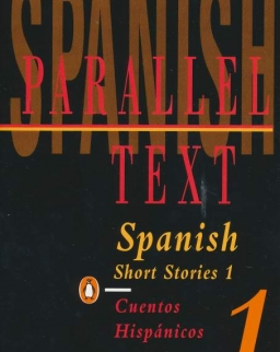 Spanish Short Stories 1: Parallel Text