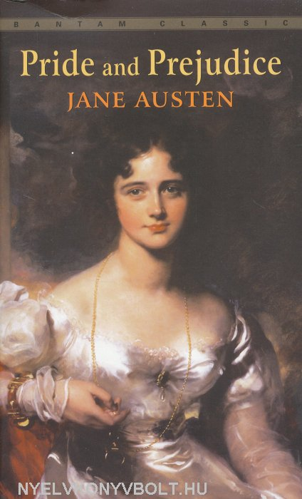 Jane Austen: Pride and Prejudice - Bantam Classics