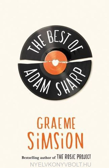 Graeme Simsion: The Best of Adam Sharp