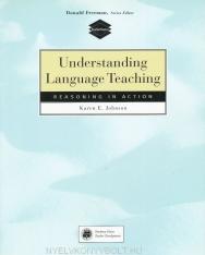 Understanding Language Teaching - Reasoning in Action