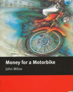 Money for a Motorbike with Audio CD - Macmillan Readers Level 2