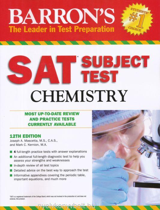 Barron's SAT Subject Test Chemistry 12th Edition