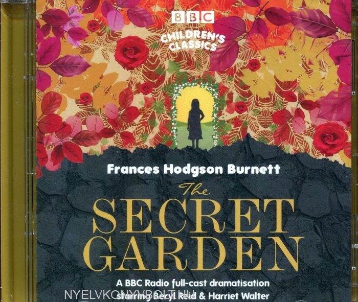 Frances Hodgson Burnett: The Secret Garden - Audio CDs