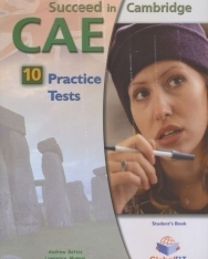 Succeed in Cambridge CAE Student's Book - 10 Practice Tests with MP3 CD, Self-Study Guide and Answer Key