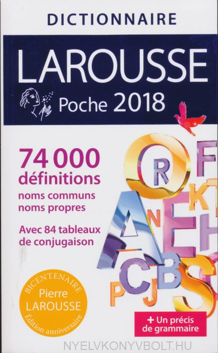 Dictionnaire Larousse Poche 2018