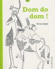 Lázár Ervin: Dom do dom! (A négyszögletű kerek erdő francia nyelven)