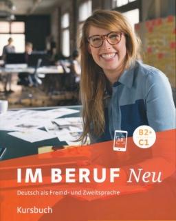 Im Beruf Neu B2+/C1 Kursbuch