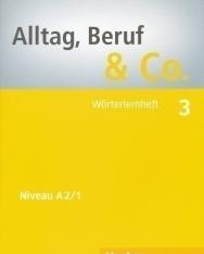Alltag, Beruf & Co. 3 Wörterlernheft