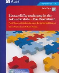 Binnendifferenzierung in der Sekundarstufe - Das Praxisbuch