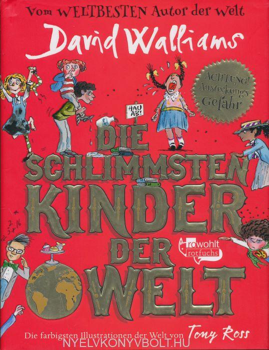 David Walliams: Die schlimmsten Kinder der Welt